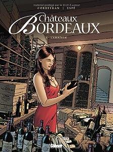 """Afficher """"Châteaux Bordeaux n° 3<br /> L'amateur"""""""