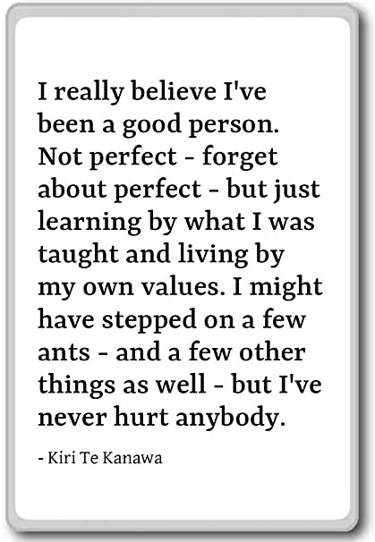 Amazon.com: I really believe I\'ve been a good person. No ...