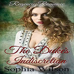 The Duke's Indiscretion Audiobook