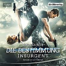 Insurgent - Tödliche Wahrheit (Die Bestimmung 2) Hörbuch von Veronica Roth Gesprochen von: Janin Stenzel
