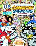 DC Super-Pets Character Encyclopedia, Steve Korte, 1479520306