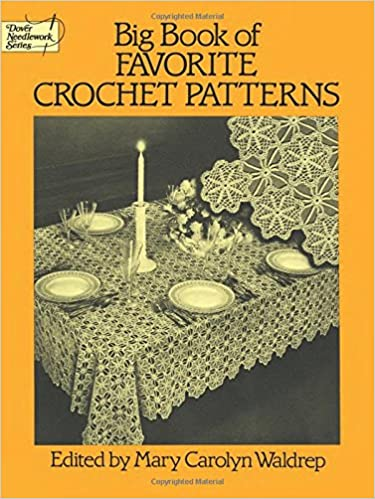 Buy Big Book Of Favourite Crochet Patterns Dover Knitting Crochet