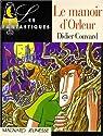 Le manoir d'Orleur par Convard