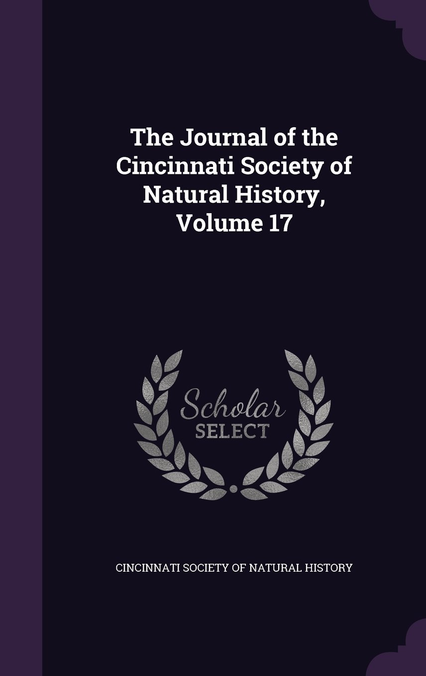 Download The Journal of the Cincinnati Society of Natural History, Volume 17 pdf epub