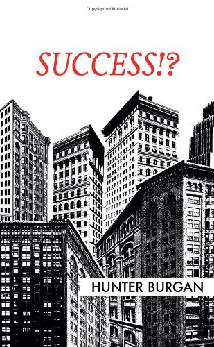 Download By Hunter Burgan Success!? [Paperback] PDF