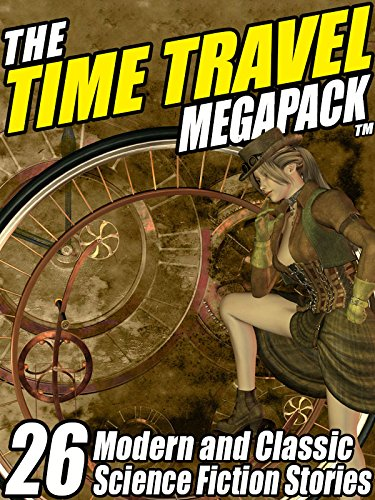 Time Travel MEGAPACK Classic Science ebook