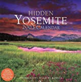 Hidden Yosemite 2003 Calendar