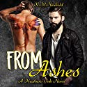 From Ashes: Heathens Ink, Book 3 Audiobook by K.M. Neuhold Narrated by Kenneth Obi