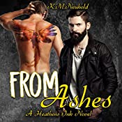 From Ashes: Heathens Ink, Book 3 | K.M. Neuhold