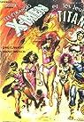 Les etranges x-men, et les jeunes titans, tome 5 par Claremont