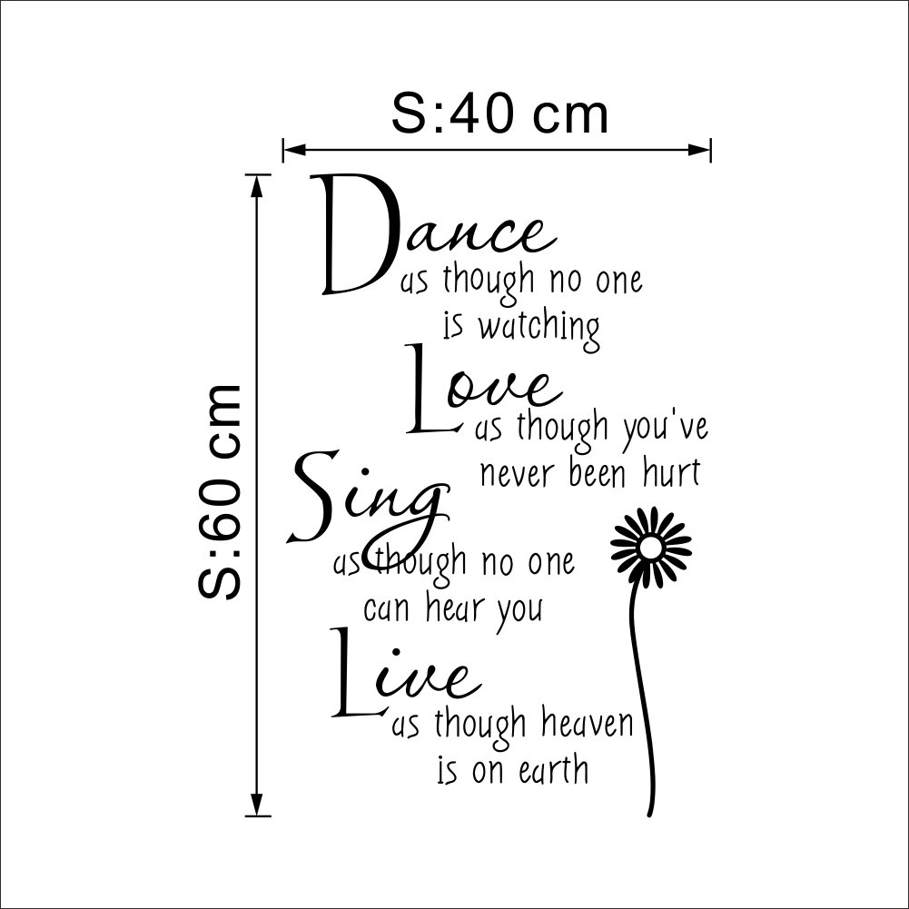 Dance As Though No One Is Watching Love As Thought You've Never Been Hurt Quote Wall Decals Removable Wall Stickers Home Decor Bedroom DIY Wall Art