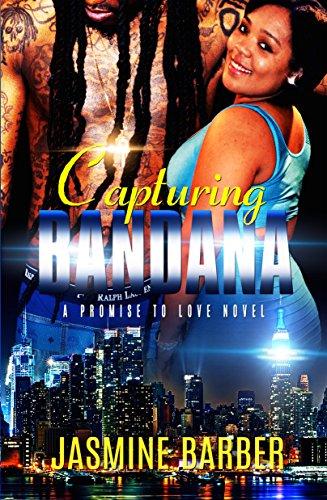 (Capturing Bandana: A Promise to Love Novel)