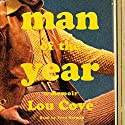 Man of the Year: A Memoir Audiobook by Lou Cove Narrated by Fred Berman