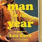 Man of the Year: A Memoir   Lou Cove