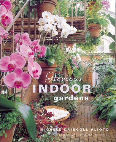 (Glorious Indoor Gardens)