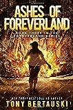 Ashes of Foreverland (Volume 3)