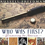 Who Was First?: Discovering the Americas (Bank Street College of Education Flora Stieglitz Straus Award (Awards))