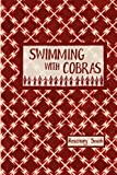 Swimming with Cobras, Rosemary Smith, 192039737X
