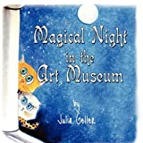 Magical Night in the Art Museum, Julia Geller, 1606725521
