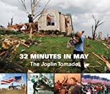 32 Minutes in May : The Jolin Tornado, Joplin Globe, 1597253413