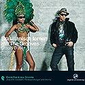 Brasilianisch lernen mit The Grooves Hörbuch von  div. Gesprochen von:  N.N.