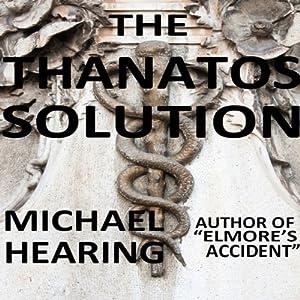 The Thanatos Solution Audiobook