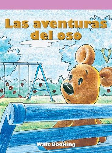 Las aventuras del oso/ Teddy's Tale (Neighborhood Readers Level E) por Walt Booking