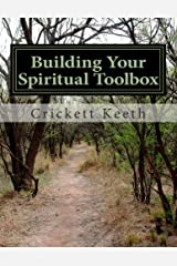 Building Your Spiritual Toolbox: Laying the Foundation (Volume 1) Paperback