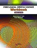#10: Preclinical Speech Science Workbook, Third Edition