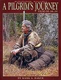 A Pilgrim's Journey, Volume One: 1986-1995