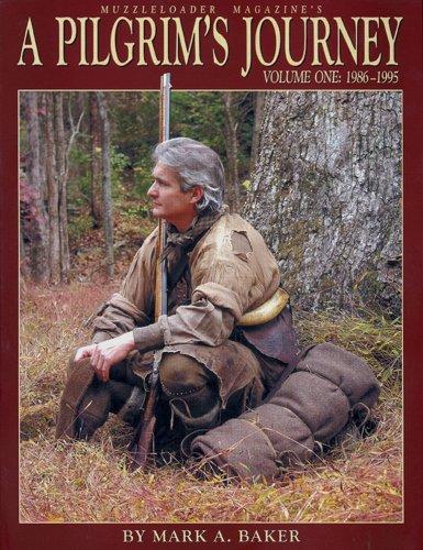 A Pilgrim's Journey, Volume One: 1986-1995 -