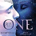 Plus One Audiobook by Elizabeth Fama Narrated by Julia Whelan