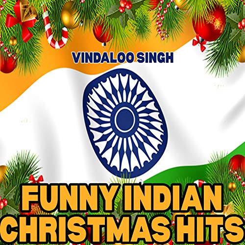 Funny Indian Christmas Hits (Of Songs Words Funny Christmas)