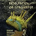 Chuggie and the Desecration of Stagwater Audiobook by Brent Michael Kelley Narrated by Carl Moore