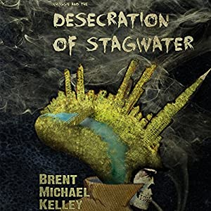 Chuggie and the Desecration of Stagwater Audiobook