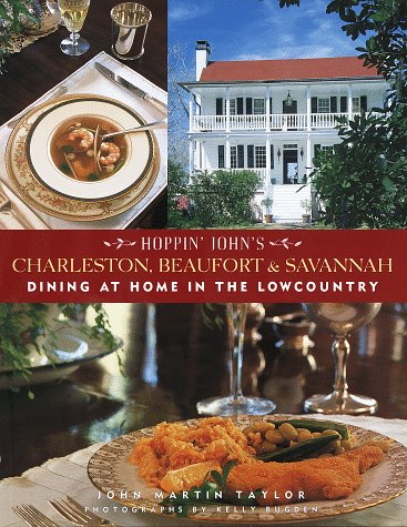 Hoppin' John's Charleston, Beaufort & Savannah: Dining at Home in the Lowcountry
