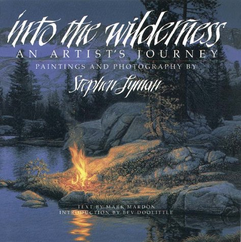 Into the Wilderness: An Artist's Journey