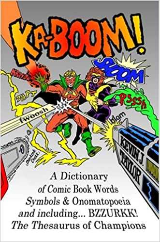 Book KA-BOOM! A Dictionary of Comic Book Words, Symbols & Onomatopoeia