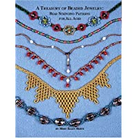 Treasury of Beaded Jewelry: Bead Stringing Patterns for All Ages