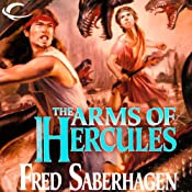 The Arms of Hercules: The Third Book of the Gods | Fred Saberhagen
