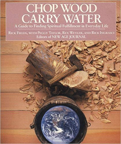 Top 1 recommendation chop wood carry water rick fields