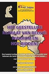 Het geestelijke klimaat van België: waarom en hoe bidden? (Dutch Edition) Kindle Edition