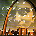 The Twenty-Seventh City Audiobook by Jonathan Franzen Narrated by Meetu Chilana