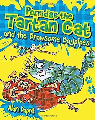 Porridge the Tartan Cat and the Brawsome Bagpipes