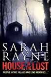 House of the Lost: A gripping and disturbing psychological thriller