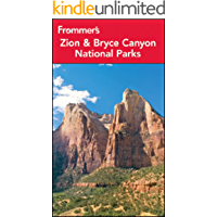 Frommer's Zion and Bryce Canyon