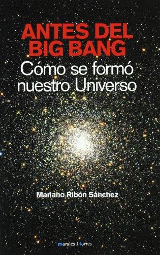 Descargar Libro Antes Del Big Bang Mariano Ribon Sanchez