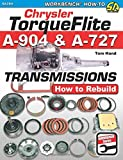 Chrysler TorqueFlite A-904 & A-727 Transmissions: How to Rebuild (Workbench How-to)