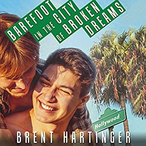 Barefoot in the City of Broken Dreams Hörbuch