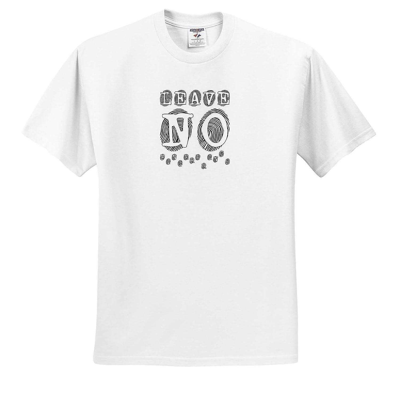 T-Shirts Fingerprints Background Leave No Fingerprints Decorative Text Funny 3dRose Alexis Design
